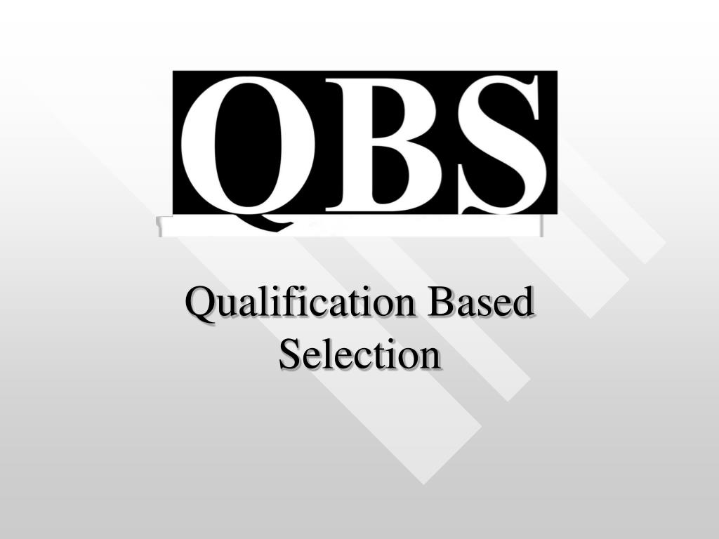 qualification based selection l.