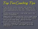 top ten coaching tips