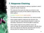 7 response chaining