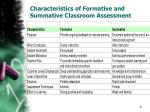 characteristics of formative and summative classroom assessment