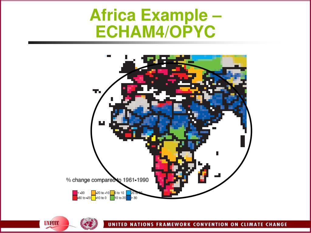 Africa Example – ECHAM4/OPYC
