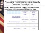 processing timeliness for initial security clearance investigations