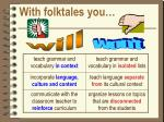 with folktales you