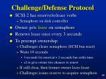 challenge defense protocol
