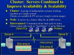 cluster servers combined to improve availability scalability