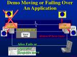 demo moving or failing over an application