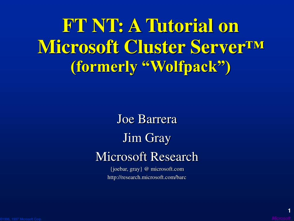 ft nt a tutorial on microsoft cluster server formerly wolfpack l.