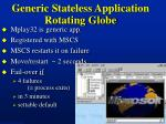 generic stateless application rotating globe