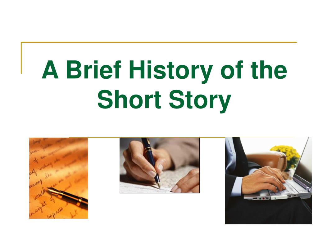 a brief history of the short story l.