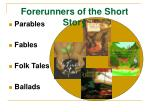 forerunners of the short story