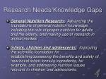 research needs knowledge gaps