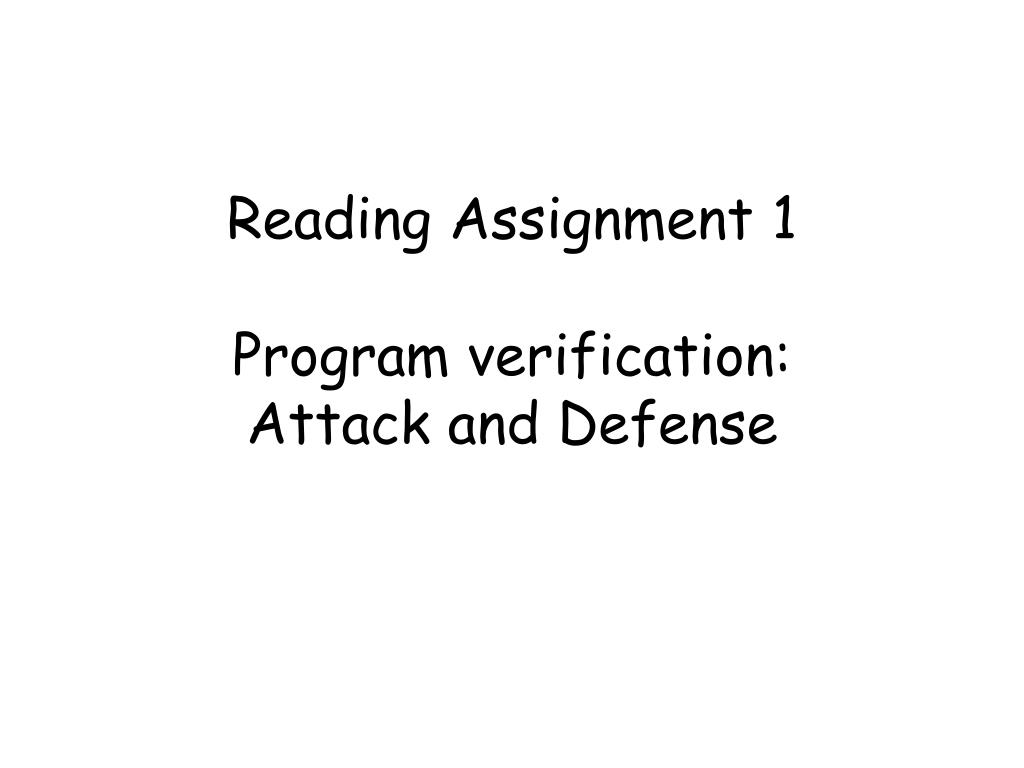 reading assignment 1 program verification attack and defense l.