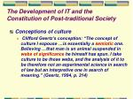 the development of it and the constitution of post traditional society
