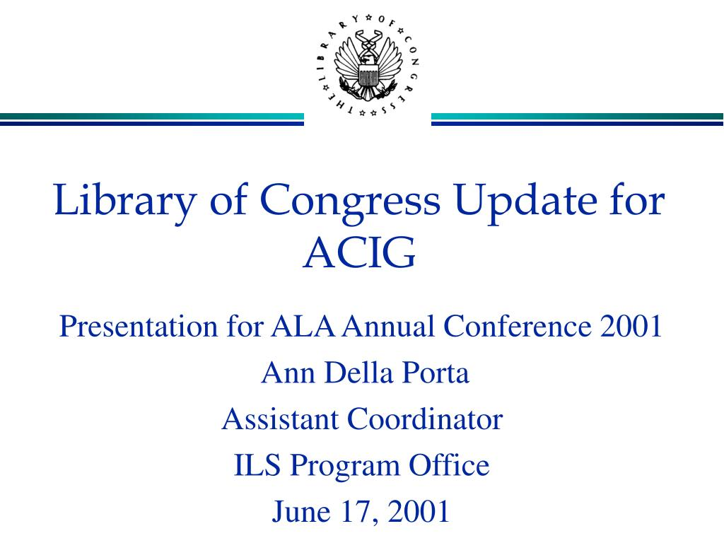 library of congress update for acig l.