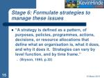 stage 6 formulate strategies to manage these issues