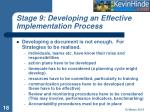 stage 9 developing an effective implementation process