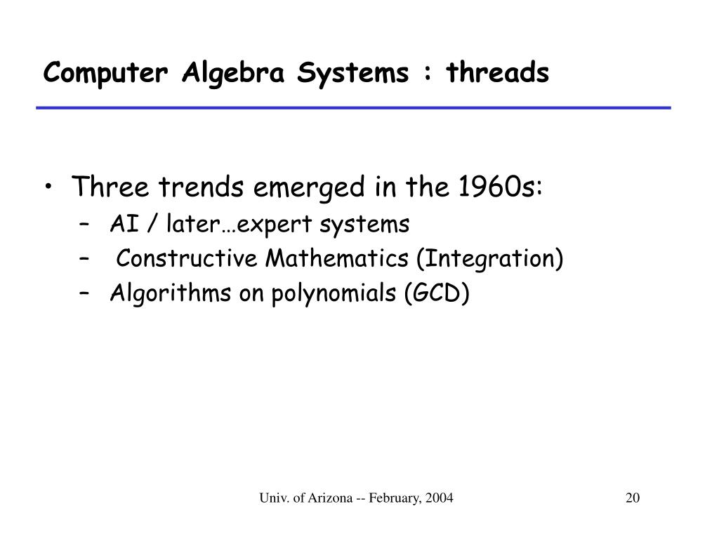 Computer Algebra Systems : threads