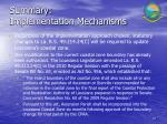 summary implementation mechanisms47