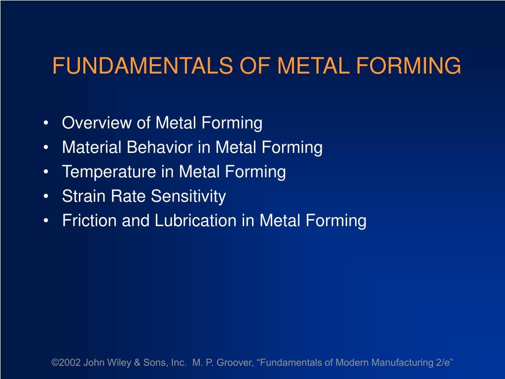 fundamentals of metal forming l.