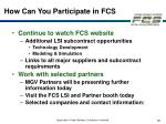 how can you participate in fcs