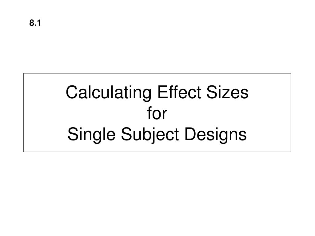 calculating effect sizes for single subject designs l.