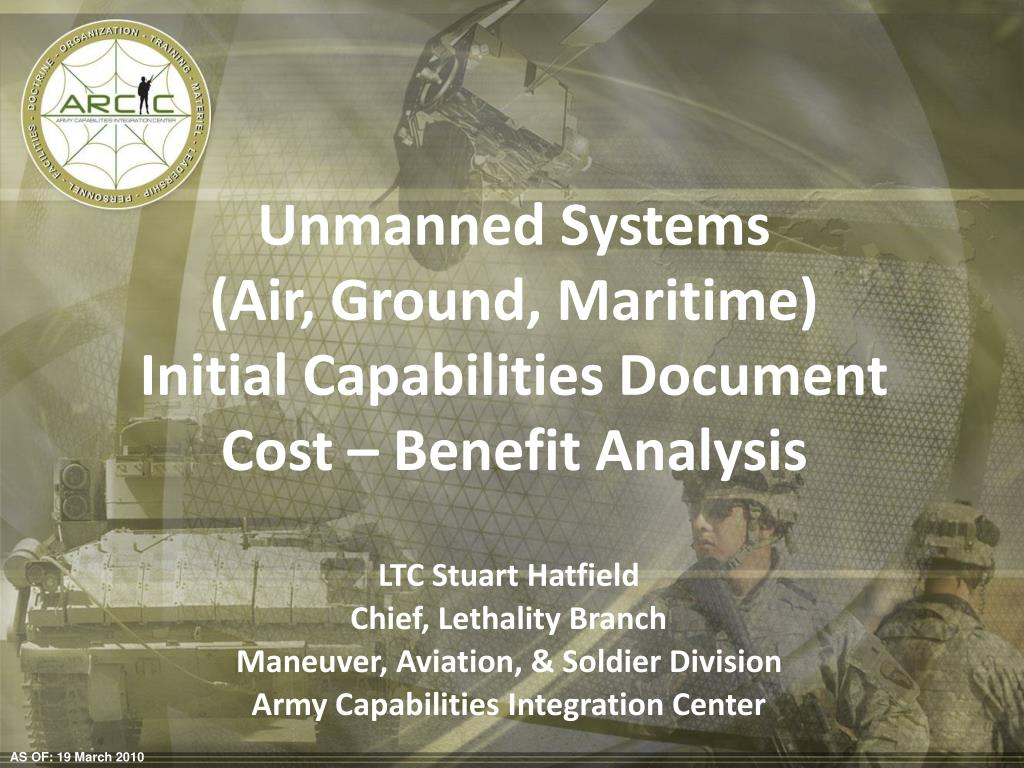 unmanned systems air ground maritime initial capabilities document cost benefit analysis l.