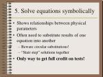 5 solve equations symbolically