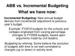 abb vs incremental budgeting what we have now