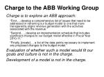 charge to the abb working group