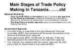 main stages of trade policy making in tanzania ctd8