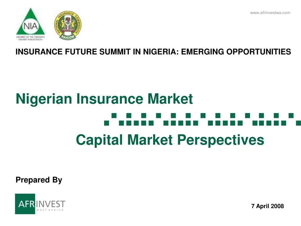 nigerian insurance market capital market perspectives l.