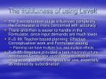 the fruitfulness of using levelt