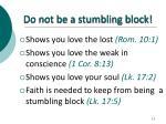 do not be a stumbling block8