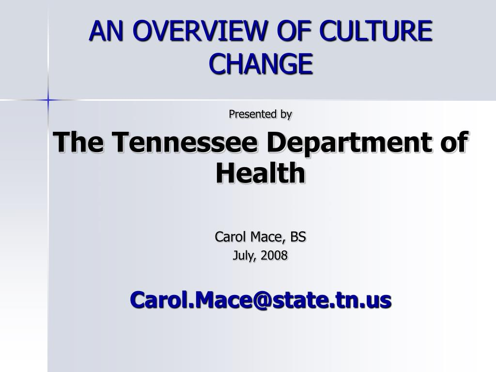 an overview of culture change l.