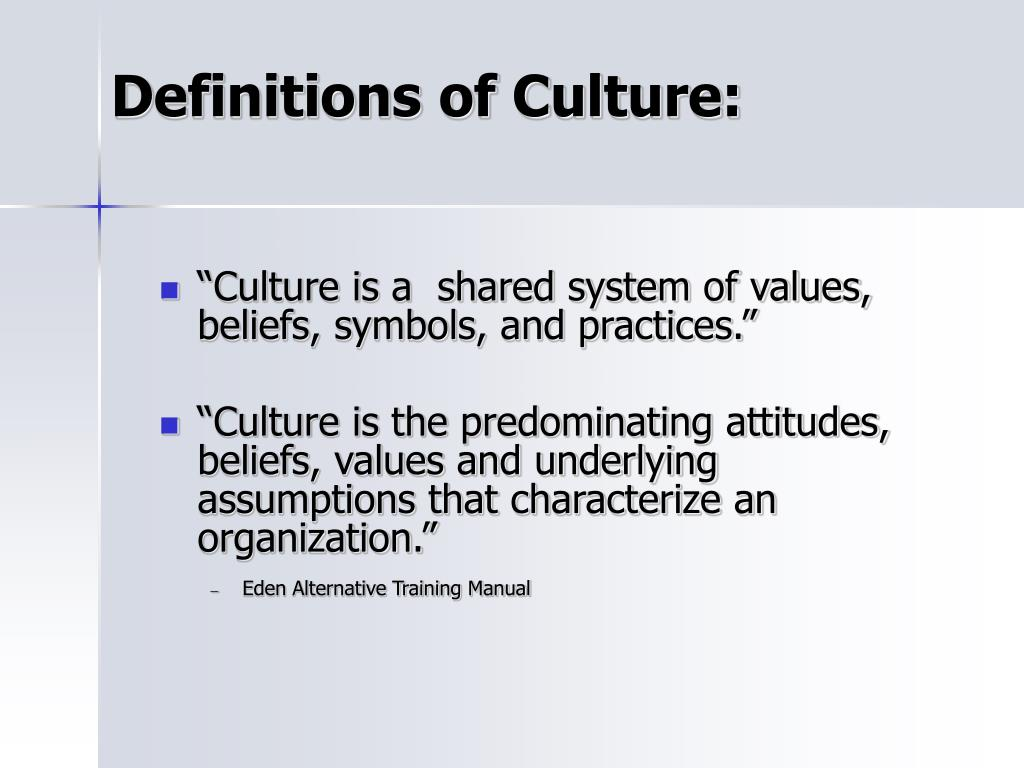 Definitions of Culture: