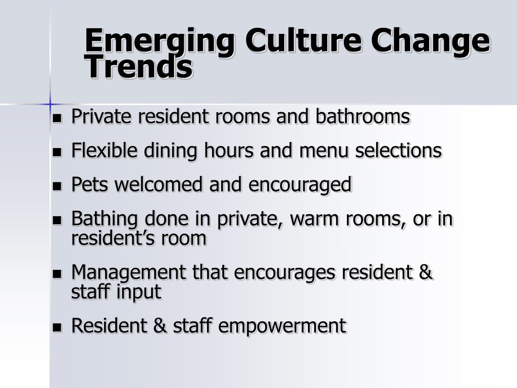 Emerging Culture Change  Trends