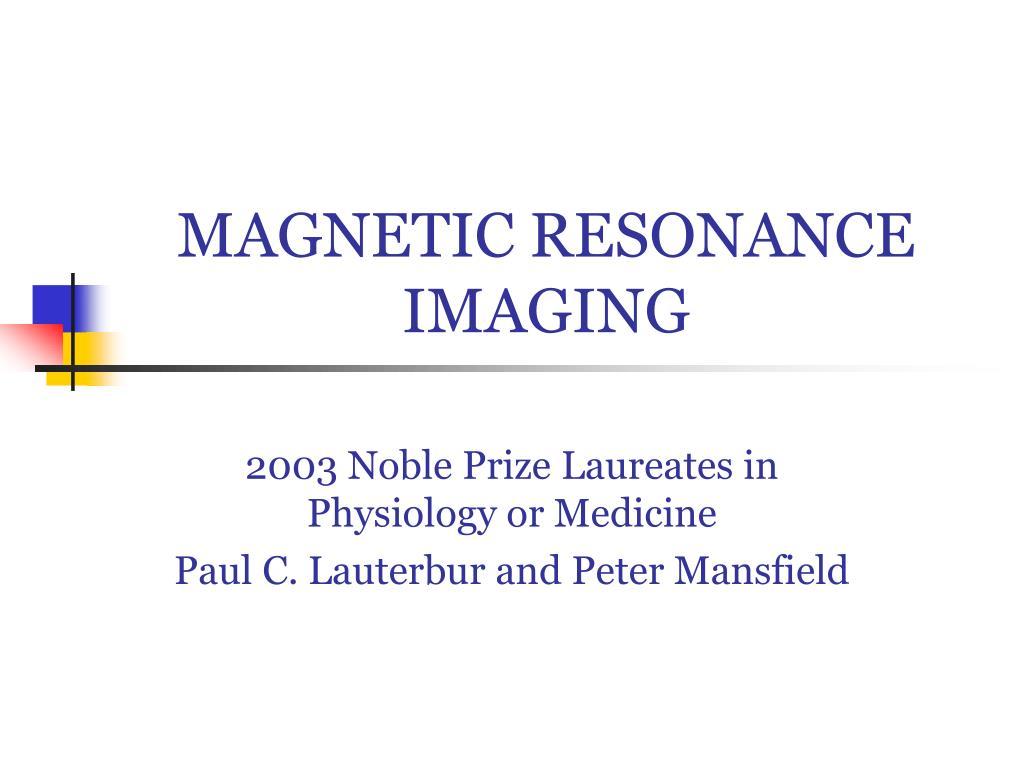 magnetic resonance imaging l.