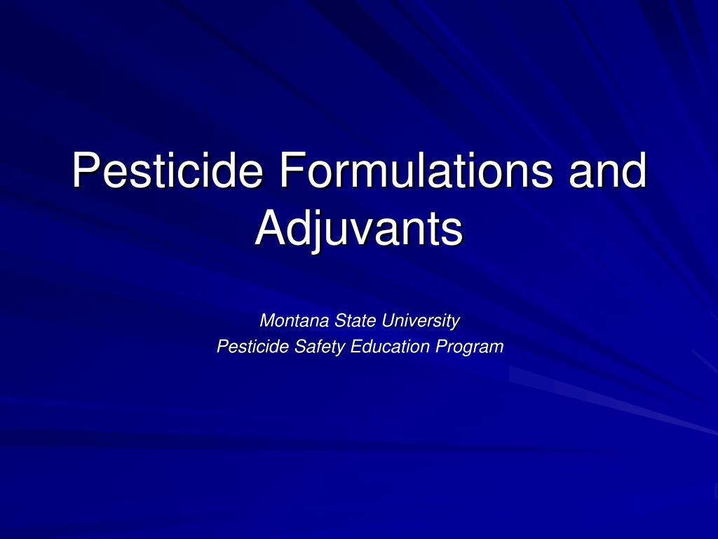 pesticide formulations and adjuvants l.