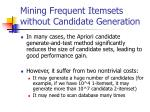 mining frequent itemsets without candidate generation