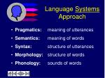 language systems approach