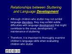 relationships between stuttering and language development