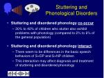 stuttering and phonological disorders