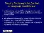 treating stuttering in the context of language development