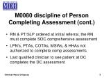 m0080 discipline of person completing assessment cont