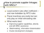 how to promote supplier linkages with mncs