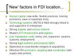 new factors in fdi location