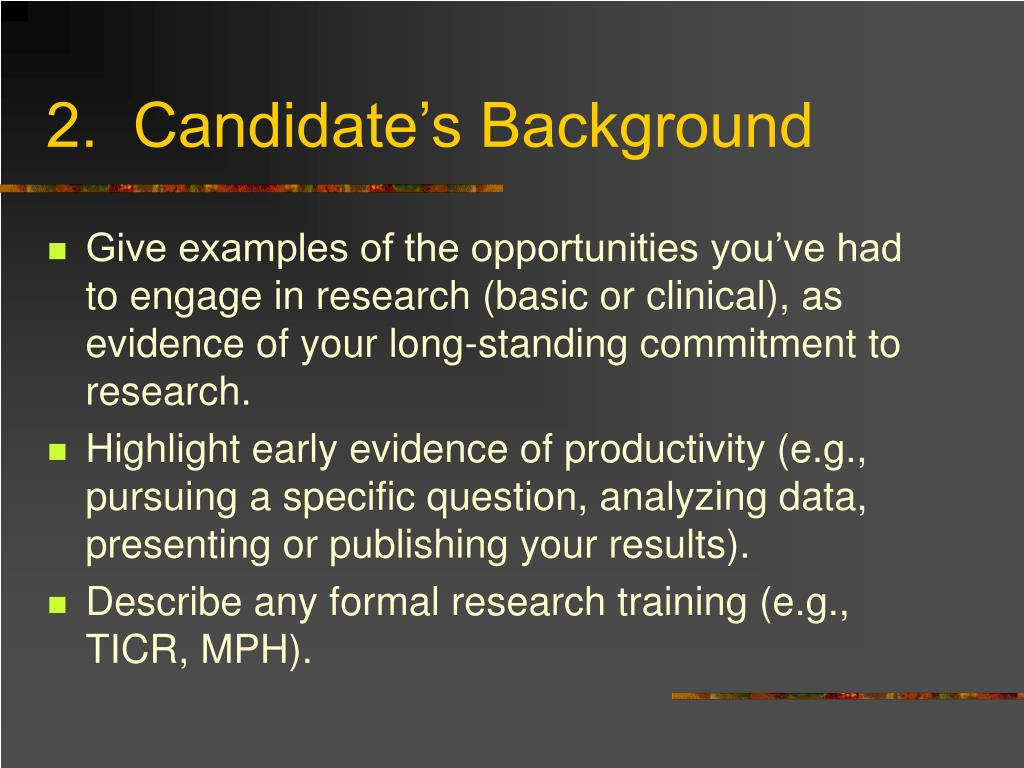 2.  Candidate's Background