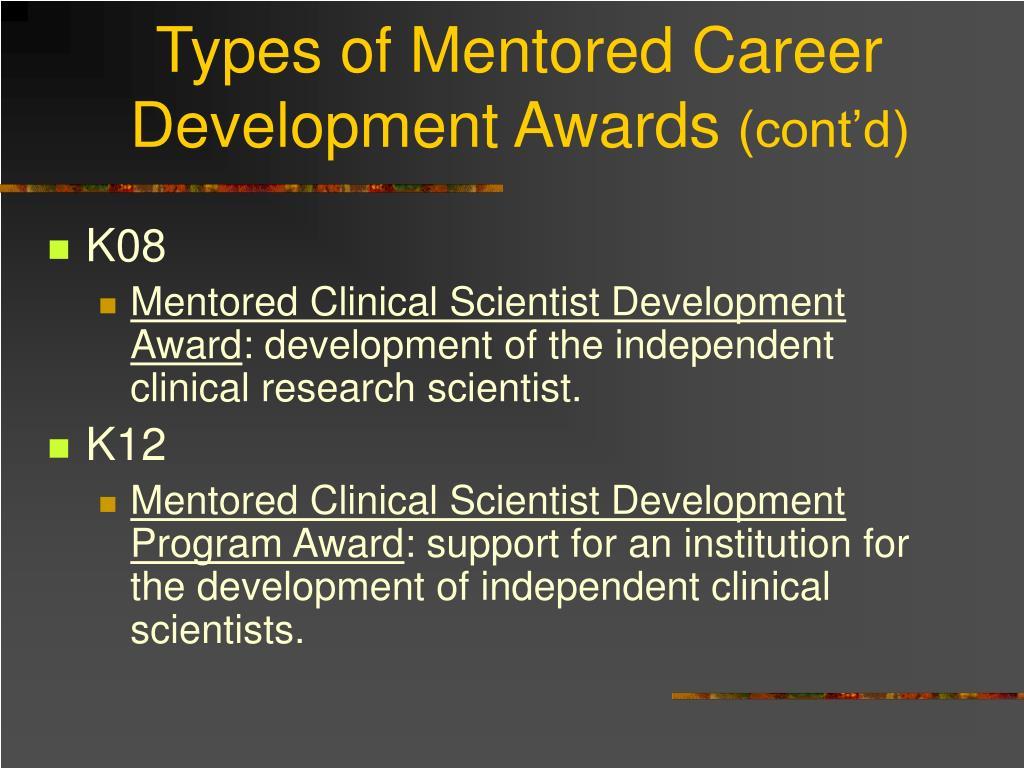 Types of Mentored Career Development Awards