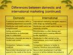 differences between domestic and international marketing continued8