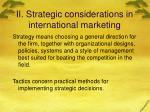 ii strategic considerations in international marketing